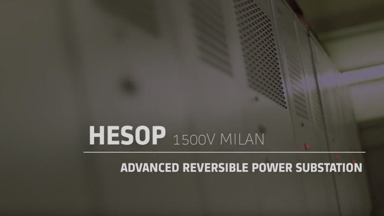 HESOP 1500V Milan - advanced reversible power substation  (short version)